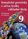 Tematické prověrky z učiva fyziky pro ZŠ 9.r.