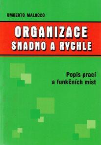Organizace - snadno a rychle /Popis prací a funkčních míst/ +CD