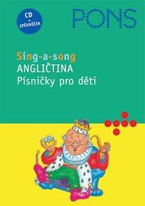 Sing a song-angličtina-písničky pro děti (CD+zpěvníček)