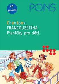 Chantons - Francouzština - Písničky pro děti