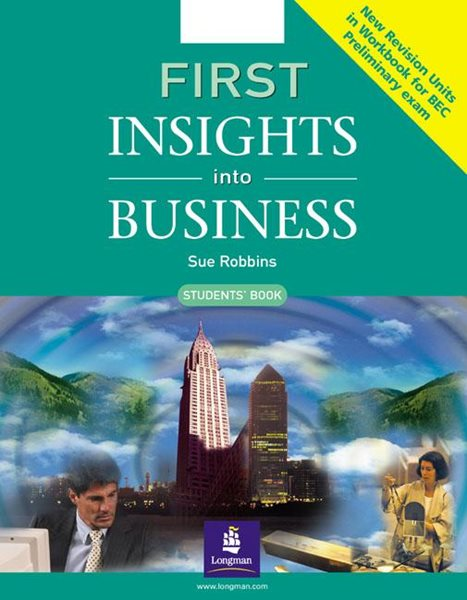 First Insights into Business SB New Revision - Robbins Sue