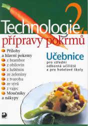 Technologie přípravy pokrmů 2 - Sedláčková Hana - A4, brožovaná