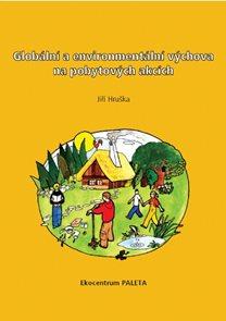 Globální a enviromentální výchova na pobytových akcích