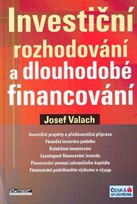 Investiční rozhodování a dlouhodobé financování-2.přepracované vydání