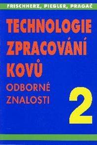 Technologie zpracování kovů 2-odborné znalosti