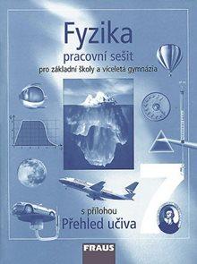 Fyzika pro 7.r.ZŠ a víceletá gymnázia - pracovní sešit