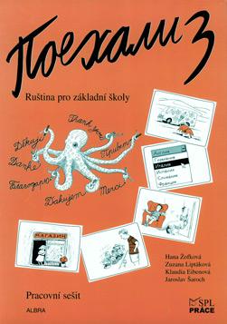 Pojechali 3 - pracovní sešit - Žofková,Liptáková,Eibenová,Šaroch - A4, brožovaná