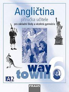 Angličtina 6 Way to Win - Příručka učitele