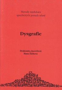 Dysgrafie - metody reedukace specifických poruch učení