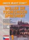 Chcete mluvit česky ? Wollen sie Tschechisch Sprechen ? učebnice 1