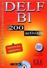 DELF B1 200 activités Nouveau diplome + klíč + audio CD
