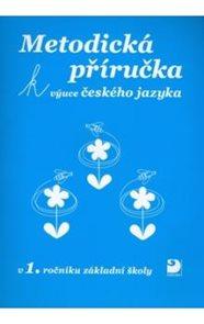 Metodická příručka k výuce českého jazyka v 1.r.ZŠ