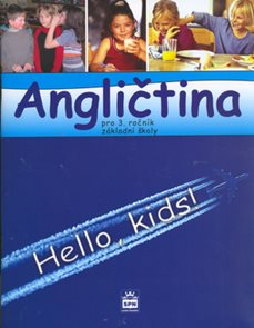 Angličtina 3.r. ZŠ - Hello,kids ! - učebnice