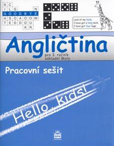 Angličtina 3.r. ZŠ - Hello,kids ! - Pracovní sešit