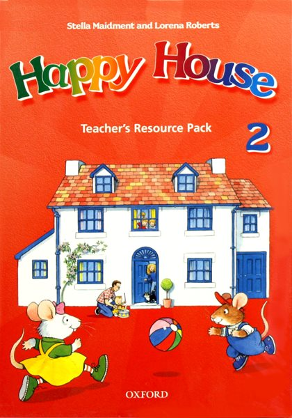 Happy House 2 Teachers Resource Pack - Maidment S.,Roberts L.