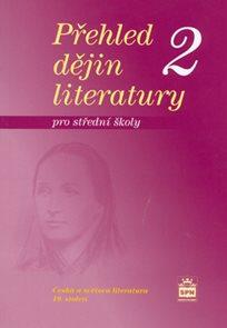 Přehled dějin literatury pro SŠ 2