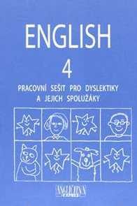 English 4 - Pracovní sešit pro dyslektiky a jejich spolužáky + CD