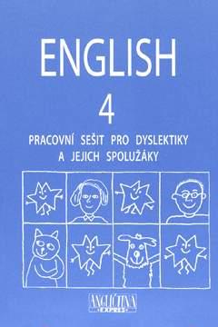 English 4 - Pracovní sešit pro dyslektiky a jejich spolužáky + CD - Kelly Mileny