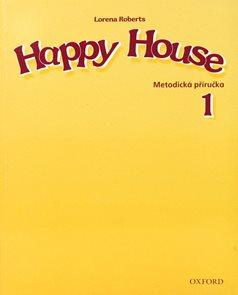 Happy House 1 Metodická příručka v češtině