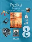 Fyzika pro 8.r.ZŠ a víceletá gymnázia-učebnice
