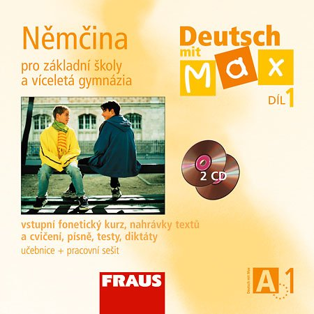 Deutsch mit Max 1 - Němčina pro ZŠ a víceletá gymnázia /A1/ - audio CD (2ks) - Fišarová O., Zbraková M.