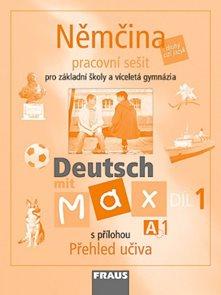 Deutsch mit Max 1 - Němčina pro ZŠ a víceletá gymnázia /A1/-pracovní sešit s přílohou učiva