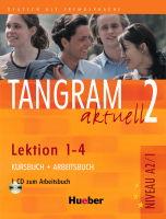 Tangram aktuell 2 /1-4/ Kursbuch + Arbeitsbuch + CD