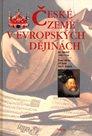 České země v evropských dějinách II /1492-1756/