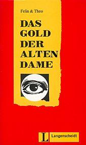 Das Gold der alten Dame + CD