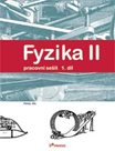 Fyzika II - pracovní sešit 1.díl