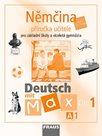 Deutsch mit Max 1-Němčina pro ZŠ a VG /A1/ - příručka učitele