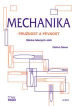 Mechanika - Pružnost a pevnost - sbírka úloh - Šámal Oldřich - A4, brožovaná