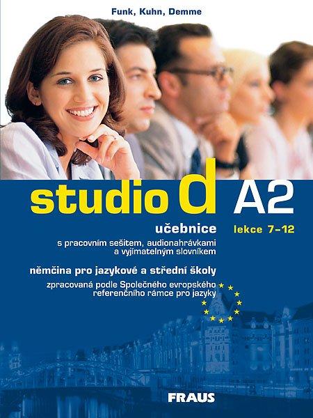 Studio d A2 němčina pro JŠ a SŠ - učebnice + CD /lekce 7-12/ - Funk,Kuhn,Demme