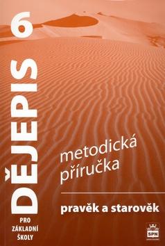 Dějepis pro 6. r. ZŠ - Pravěk a starověk - Metodická příručka - Parkan F.,Válková V. - B5, brožovaná