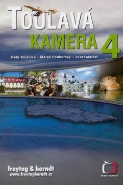 Toulavá kamera 4 - Toušlová I.,Podhorský M.,Maršál J. - 167x236mm, pevná vazba, křídový papír, 238 stran