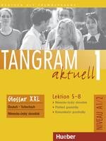 Tangram aktuell 1 /5 - 8/ Glossar Deutsch - Tschechisch - Alke Ina,Fischer Ronald a kolektiv - A4, sešitová vazba