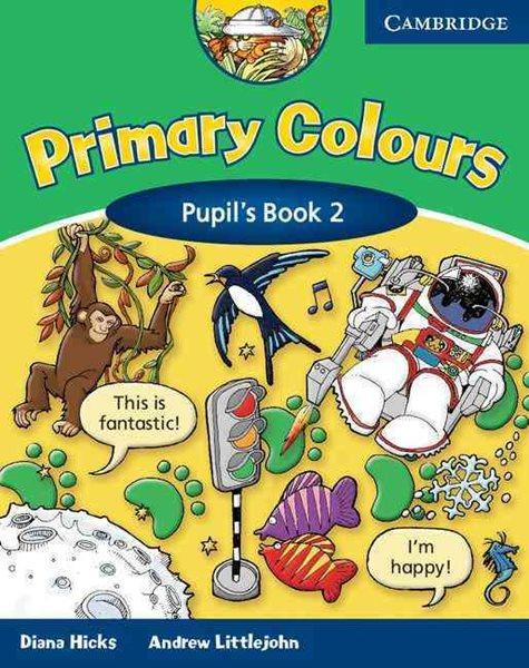 Primary Colours 2 Pupils Book - Hicks D.,Littlejohn A. - A4, brožovaná