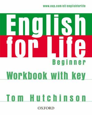 English for Life Beginner Woorkbook with key - Hutchinson Tom - A4