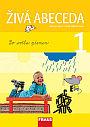Nakladatelství Fraus Živá abeceda 1.r.ZŠ - Březinová L., Havel J. Stadlerová H. - A4, brožovaná