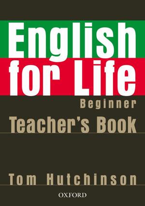 English for Life Beginner Teachers Book + CD - Hutchinson Tom - A4