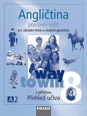 Angličtina 8 Way to Win - Pracovní sešit - Betáková L.,Dvořáková K. - A4