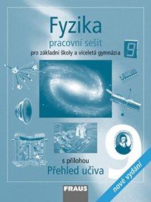 Fyzika pro 9.r.ZŠ a víceletá gymnázia - pracovní sešit + 8 str. příloha