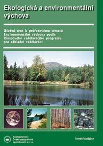 Ekologická a environmentální výchova - Příručka pro základní školy a střediska ekologické výchovy