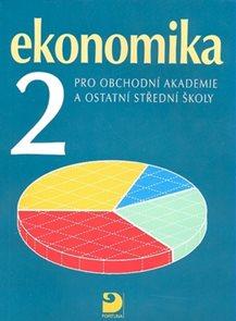 Ekonomika 2 pro OA a SŠ  4.vydání