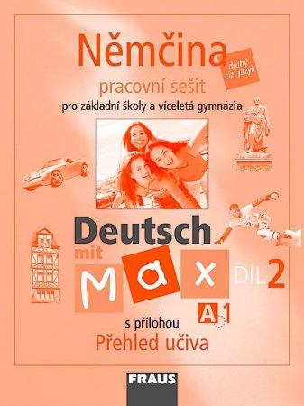 Deutsch mit Max 2 - Němčina pro ZŠ a víceletá gymnázia /A1/ - Pracovní sešit - Fišarová O., Zbranková M. - A4