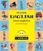 Playing English - Hravá angličtina 2.díl + audioCD - Doláková Sylvie - A4, vázaná