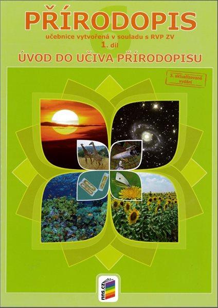Přírodopis 6.r. ZŠ nebo primu víceletého gymnázia 1.díl - Úvod do učiva přírodopisu - Musilová E., Konětopský A. - A4, brožovaná