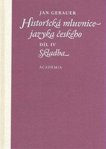Historická mluvnice jazyka českého IV - skladba