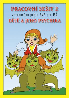 Dítě a jeho psychika - Pracovní sešit 2 - Fukanová J., Geržová M. - A4, sešitová