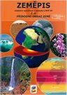 Zeměpis 6. r. ZŠ 2. díl - učebnice - Přírodní obraz Země s souladu s RVP ZV, 6. vydání